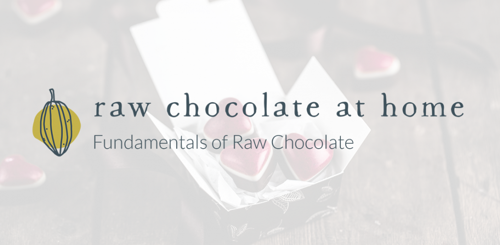 Fundamentals of Raw Chocolate
