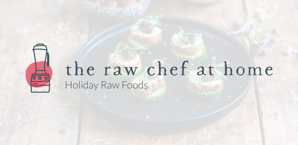 The Raw Chef at Home Holiday Raw Foods logo