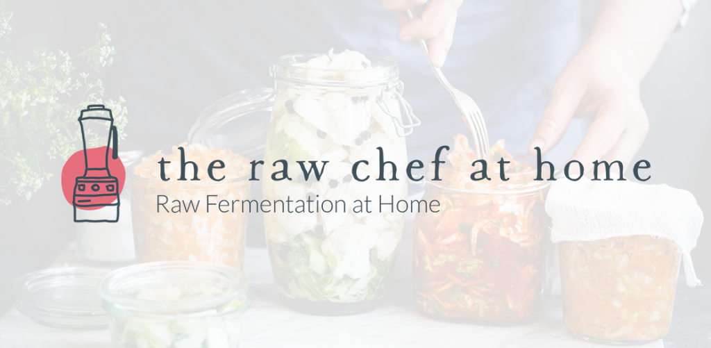 The Raw Chef at Home Raw Fermentation at Home logo